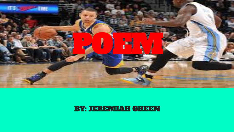 POEM by- Jeremiah Green  (1)